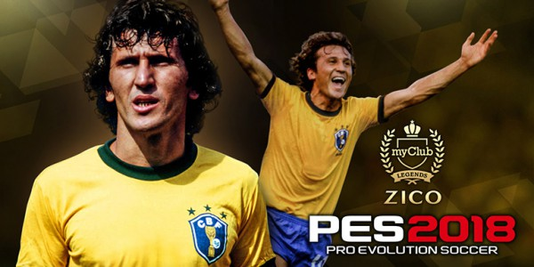 PES 2018 - myClub: Legends Zico + PES Selection
