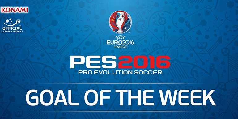 PES 2016 - Goal of the Week EURO 2016